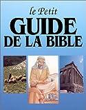 echange, troc Walter A Elwell - Le Petit guide de la Bible