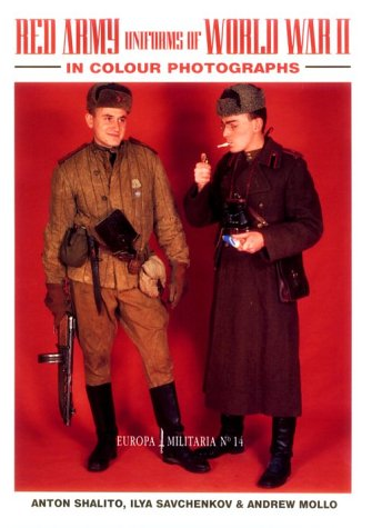 Red Army Uniforms of World War II in Colour Photographs