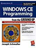 img - for Windows Ce Programming from the Ground Up book / textbook / text book