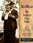 MacMillan: The American Grain Family,...