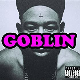 Goblin (Deluxe Edition) [Explicit]
