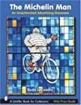 The Michelin Man: An Unauthorized Adv...
