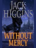 Without Mercy (Sean Dillon Book 13)