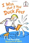 I Wish That I Had Duck Feet (Beginner Books(R)) by Theo. LeSieg cover image