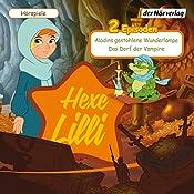 Aladins gestohlene Wunderlampe / Das Dorf der Vampire (Hexe Lilli) |  div.
