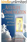 Afterlife Communication: 16 Proven Methods, 85 True Accounts (English Edition)