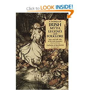 Amazon.com: A Treasury of Irish Myth, Legend & Folklore: Fairy and ...
