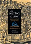 The Sweetness of Power: Machiavelli's...