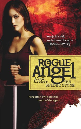 The Spider Stone (Rogue Angel, Book 3), Alex Archer