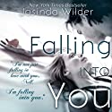 Falling into You (       UNABRIDGED) by Jasinda Wilder Narrated by Gabriel Vaughan, Piper Goodeve