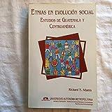 img - for Etnias en evolucion social: Estudios de Guatemala y Centroamerica (Biblioteca de alteridades) (Spanish Edition) book / textbook / text book