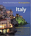 Italy: The Best Travel Writing from t...