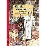 Karols Geheimnis: Johannes Paul II.. Sein Leben für Kinder erzählt