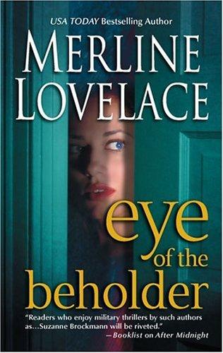 Eye Of The Beholder, MERLINE LOVELACE