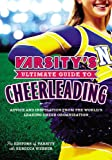 Varsitys Ultimate Guide to Cheerleading