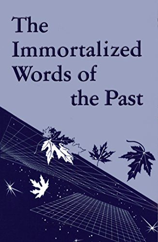 The Immortalized Words of the Past (Rosicrucian Order AMORC Kindle Editions) PDF