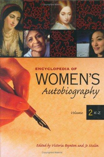 Encyclopedia of Women's Autobiography: Volume II (K-Z)
