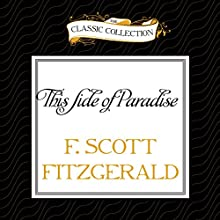 This Side of Paradise (       UNABRIDGED) by F. Scott Fitzgerald Narrated by Dick Hill