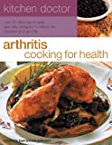 51B7UZOOZPL. SL160  Arthritis Cooking for Health: Over 50 delicious recipes designed to relieve the symptoms of arthritis (Kitchen Doctor)