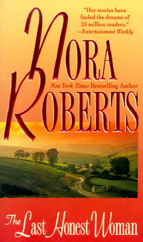 Last Honest Woman, NORA ROBERTS