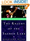 The Knight of the Sacred Lake (Guenevere Novels)