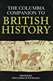 The Columbia Companion to British History (0231107927) by Gardiner, Juliet