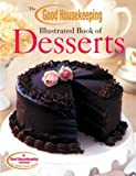 Good Housekeeping Illustrated Book of Desserts