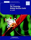 img - for The Cambridge Revision Guide: GCE O Level Biology (Cambridge International Examinations) book / textbook / text book