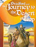 Bradford and the Journey to the Desert of Lop