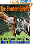 The Shortest Giraffe (A story of adop...