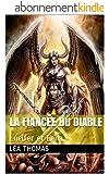La fianc�e du Diable: Lucifer et Leila (Les Vampires de LouisVilles t. 2)