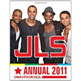 JLS: The Unauthorized Annual 2011by Various Authors