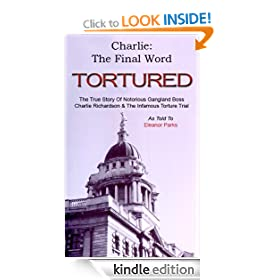 Charlie: The Final Word Tortured