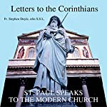 Letters to the Corinthians: St. Paul Speaks to the Modern Church | Rev. Stephen Doyle, S.S.L.