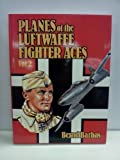 img - for Planes of the Luftwaffe Fighter Aces Vol. 1 and Vol. 2 book / textbook / text book