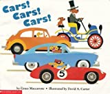 Cars! Cars! Cars! (0439180171) by Grace Maccarone