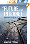 The Future of the Internet---And How...