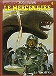 Le Mercenaire, tome 4 : Le sacrifice