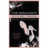 The Debutanteby Kathleen Tessaro