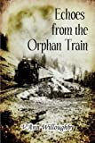 img - for Echoes from the Orphan Train by Willoughby, V'Ann (2008) Paperback book / textbook / text book