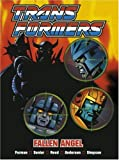 img - for Transformers: Fallen Angel (Transformers (Titan Books Paperback)) book / textbook / text book