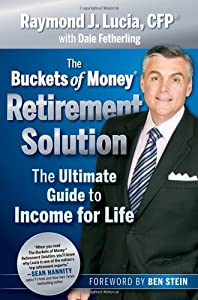 The Buckets of Money Retirement Solution: The Ultimate Guide to Income for Life by Wiley