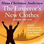 The Emperor's New Clothes and Other Fairy Tales | Hans Christian Andersen,David Tennant