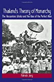 "Patrick Jory, ""Thailand's Theory of Monarchy: The Vessantara Jataka and the Idea of the Perfect Man"" (SUNY Press, 2016)"