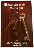 img - for Faith : Key to the Heart of God book / textbook / text book