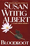 Bloodroot (China Bayles Mystery) (0425181901) by Albert, Susan Wittig