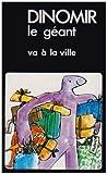 Dinomir le géant (French Edition) (2223006922) by Ellen Blance