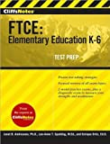 img - for CliffsNotes FTCE (text only) by J. B. Andreasen PhD,Lee-Anne Spalding,E. Ortiz EdD book / textbook / text book