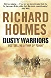 Dusty Warriors: Modern Soldiers at War (0007212852) by Holmes, Richard