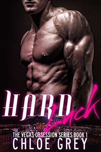 Hard Luck: A New Adult Romance (The Vegas Billionaire Obsession Series Book 1)